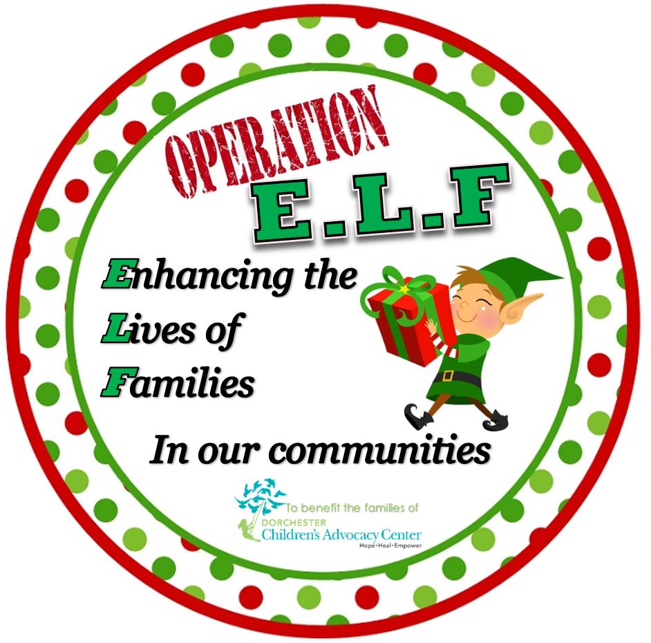 Operation E L F  Program – Dorchester Children's Advocacy Center